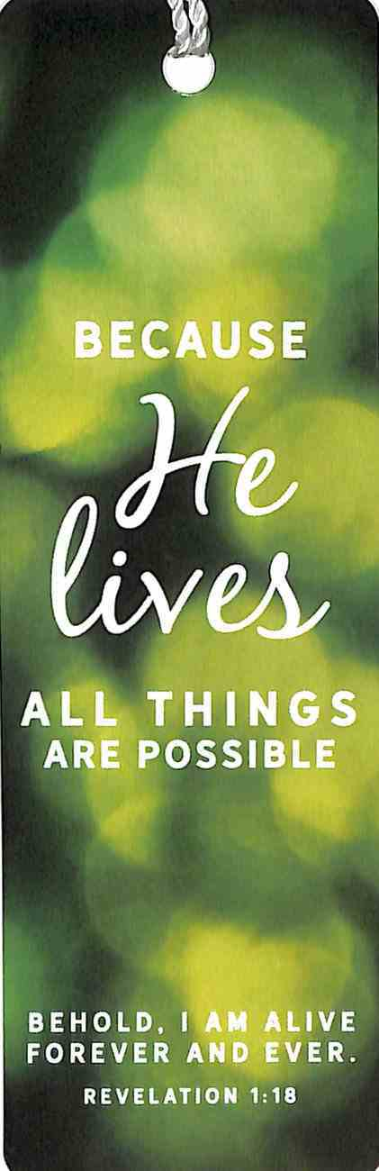 Bookmark With Tassel: Because He Lives All Things Are Possible (Revelation 1:18) Stationery