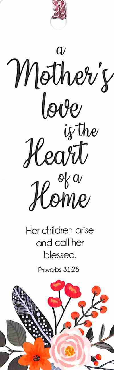 Bookmark With Tassel: A Mother's Love is the Heart of a Home (Proverbs 31:28) Stationery