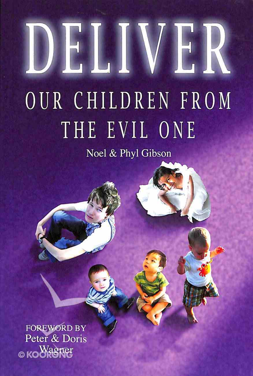 Deliver Our Children From the Evil One Paperback