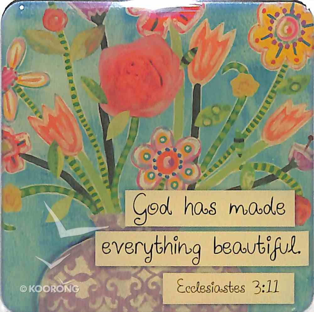 Meaningful Magnet: God Has Made Everything Beautiful Novelty