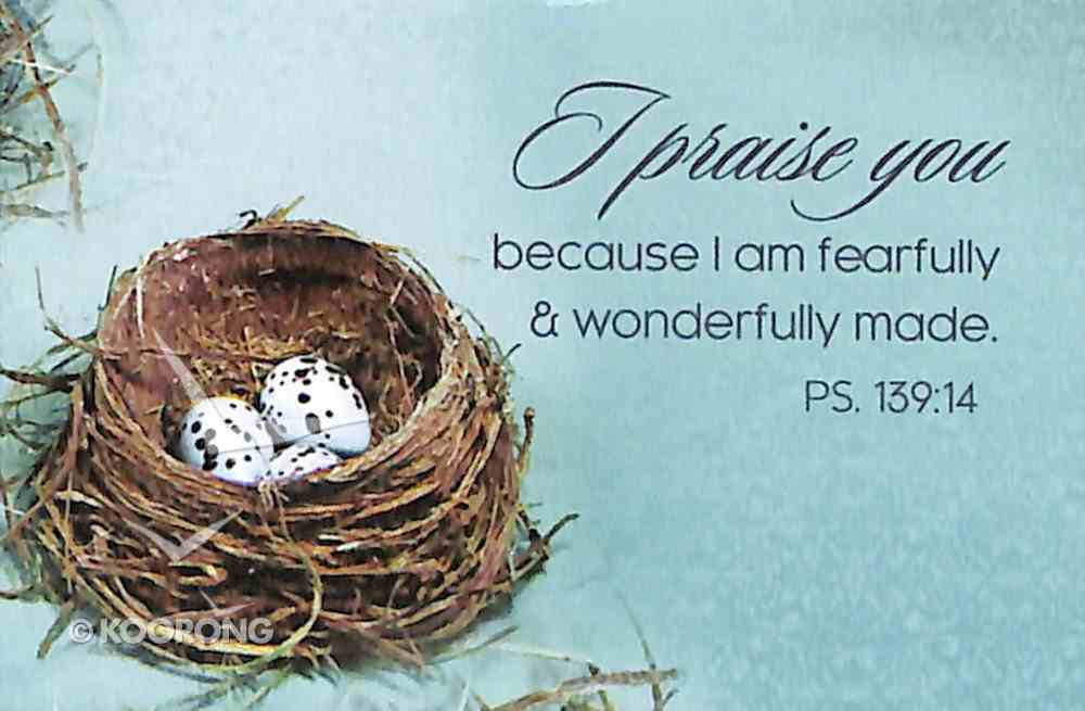 Magnet With a Message: I Praise You Because I Am Fearfully & Wonderfully Made (Ps 139:14) Novelty