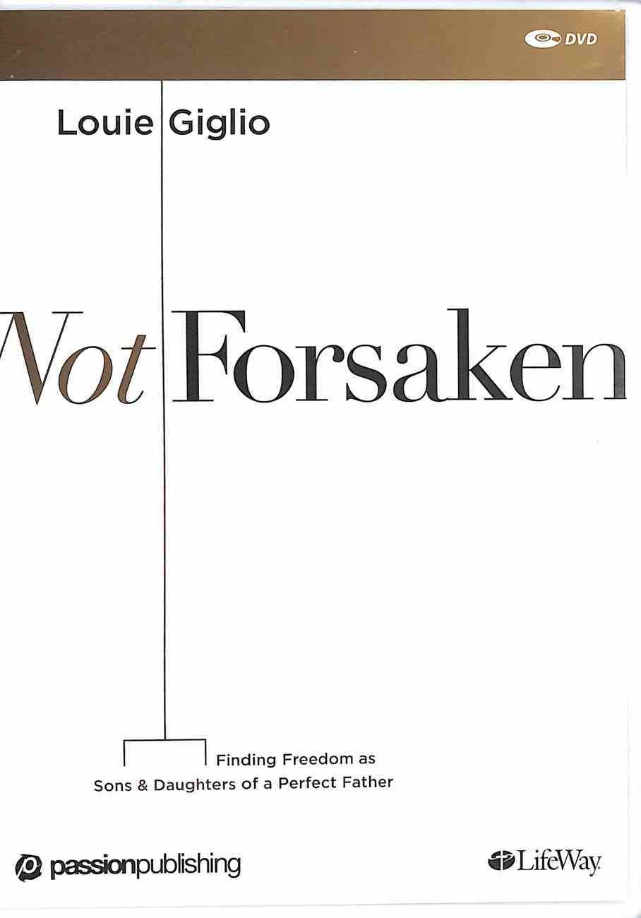 Not Forsaken (2 Dvds): Finding Freedom as Sons & Daughters of a Perfect Father (Dvd Only Set) DVD