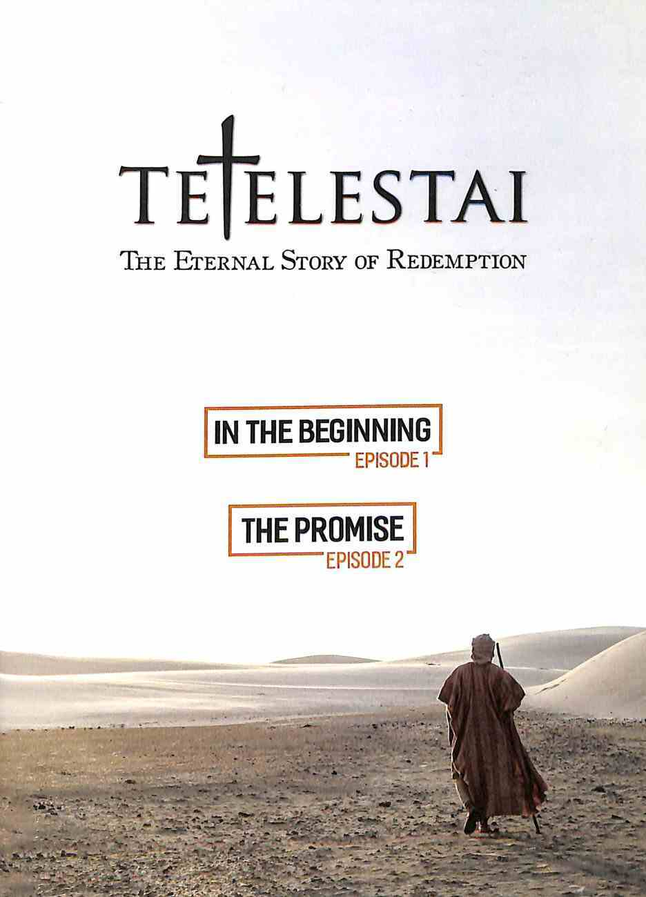 Tetelestai Episodes 1 & 2 (In The Beginning & The Promise) DVD