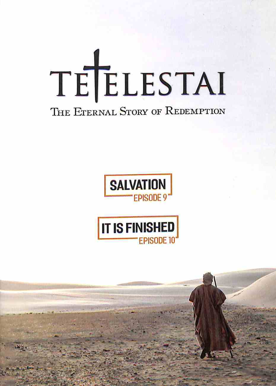 Tetelestai Episodes 9 & 10 (Salvation & It Is Finished) DVD