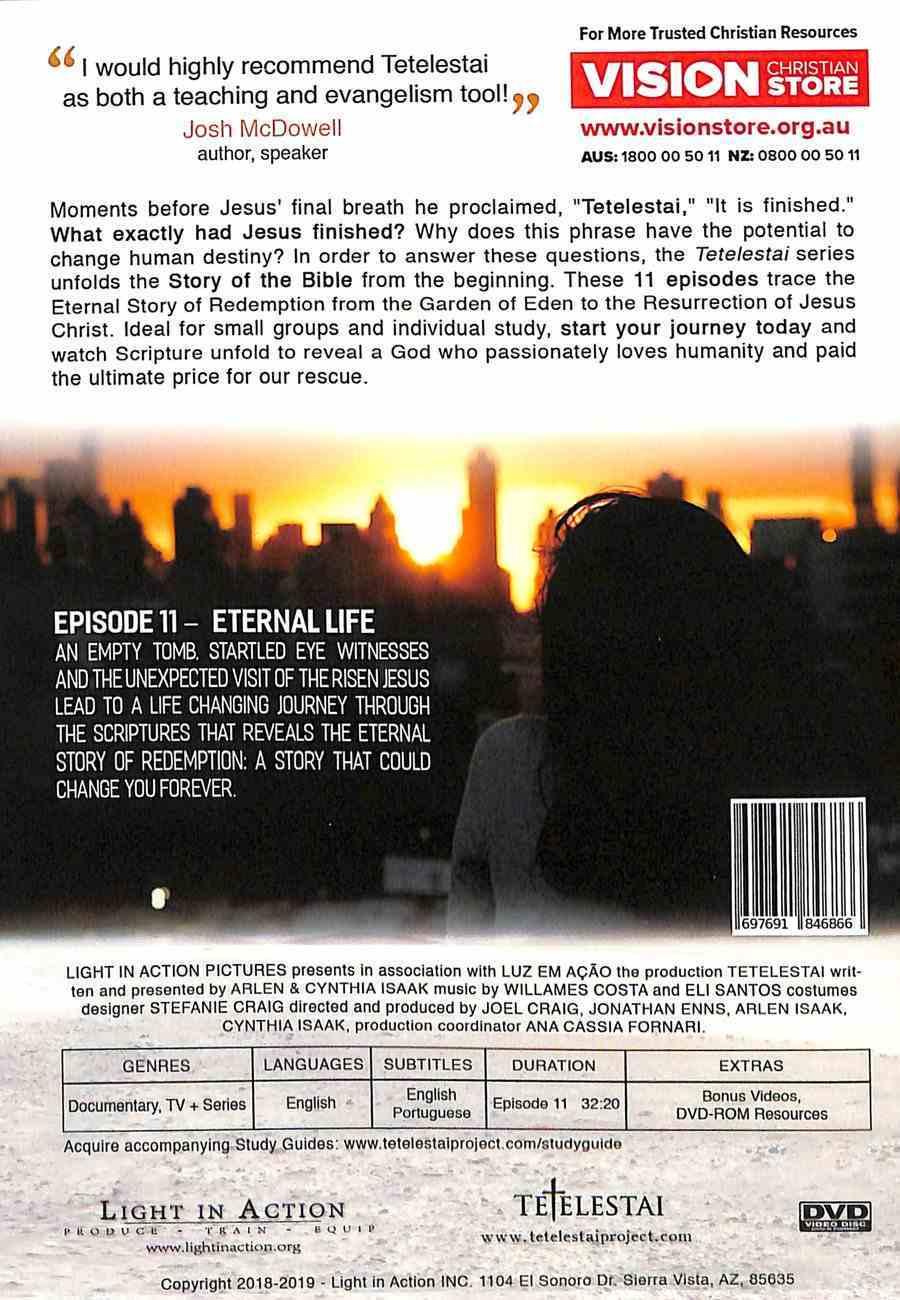 Tetelestai Episode 11 (Eternal Life) DVD