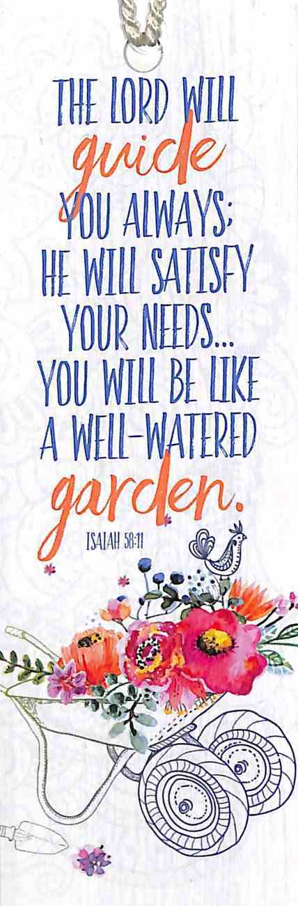 Bookmark Gardening: The Lord Will Guide You Always; He Will Satisfy Yor Needs... (Isaiah 58:11) Stationery