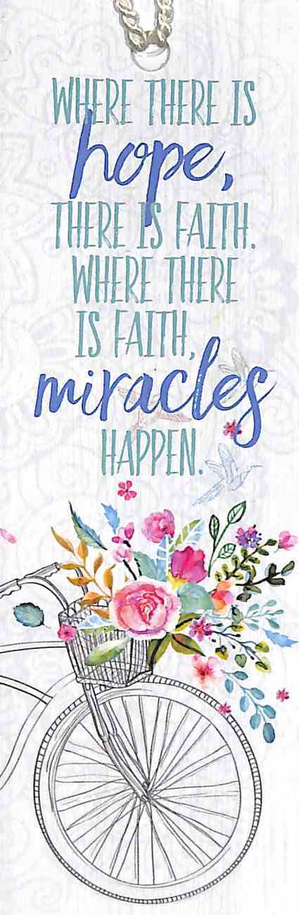 Bookmark Gardening: Where There is Hope, There is Faith, Where There is Faith Miracles Happen Stationery
