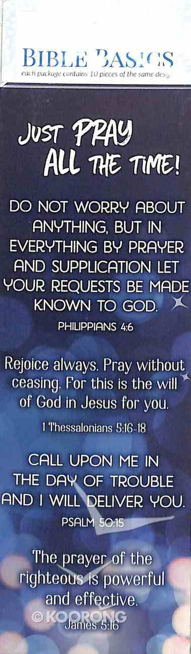Just Pray, All the Time! , Blue (10 Pack) (Bible Basics Bookmark Series) Stationery