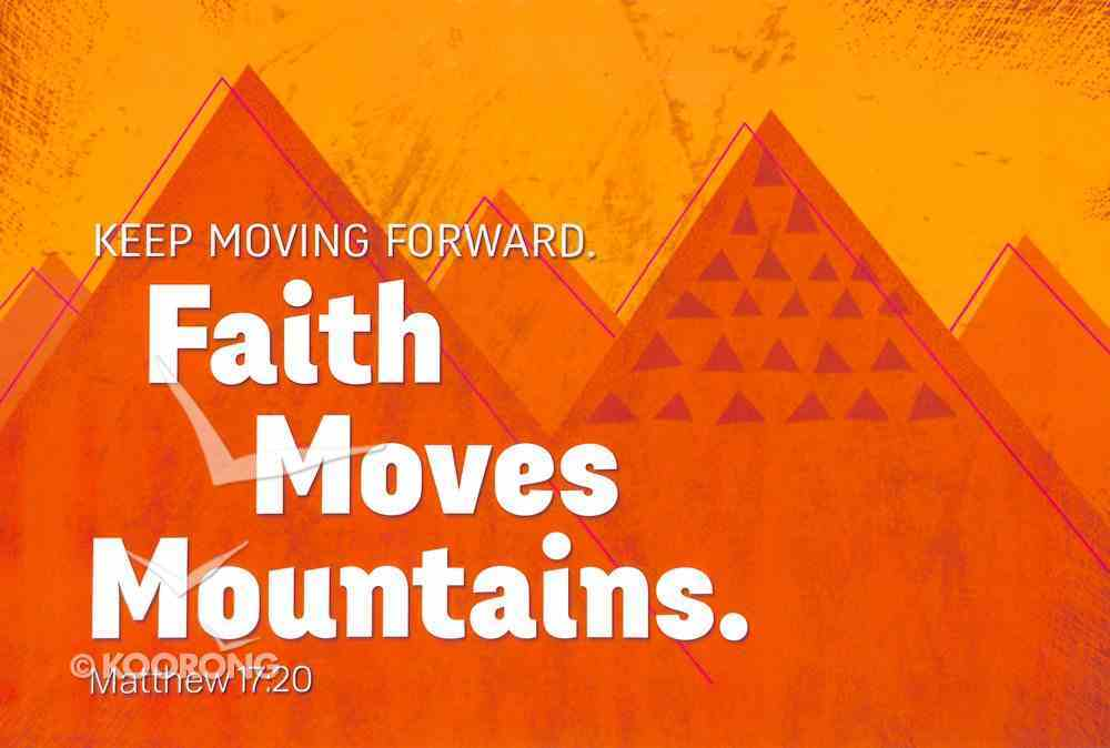 Poster Small: Faith Moves Mountains Poster