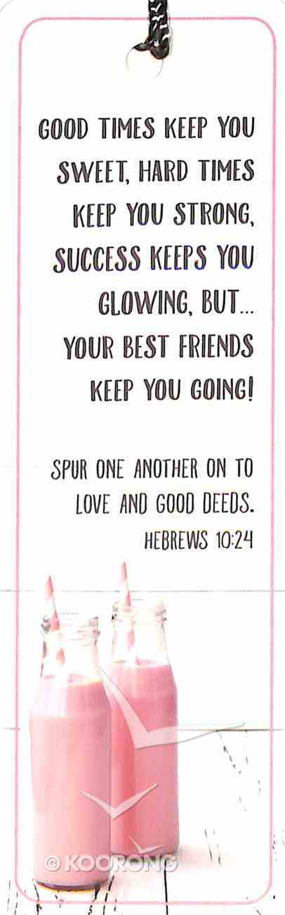 Bookmark With Tassel: Good Times Keep You Sweet - Hebrews 10:24 Stationery