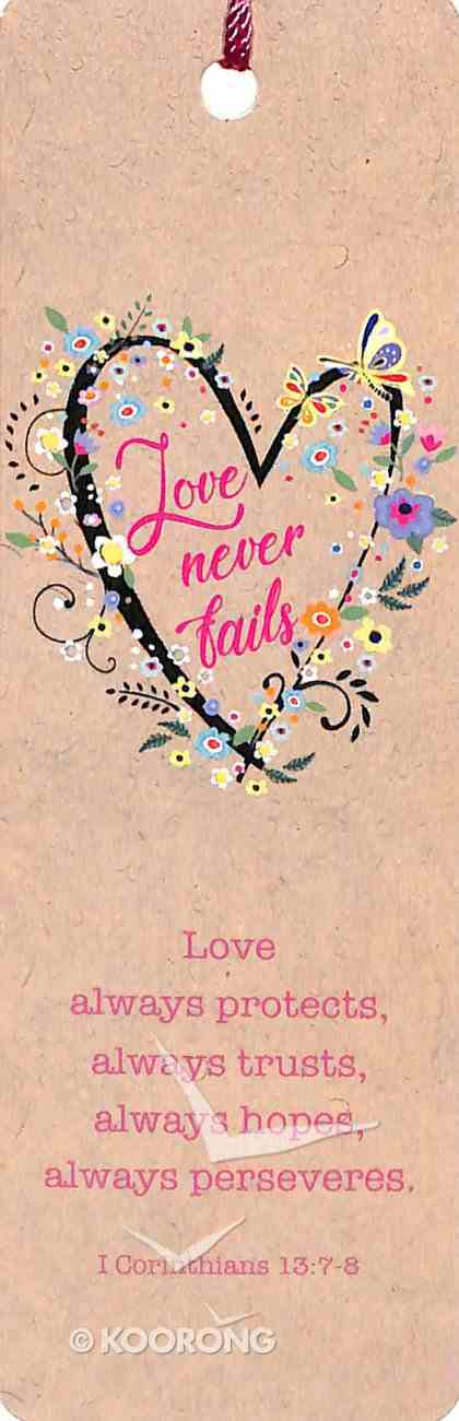 Bookmark With Tassel: Love Never Fails, Flowered Heart - Phil 1:3 Stationery