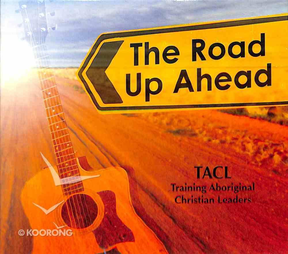 The Road Up Ahead: Training Aboriginal Leaders (Cd) CD