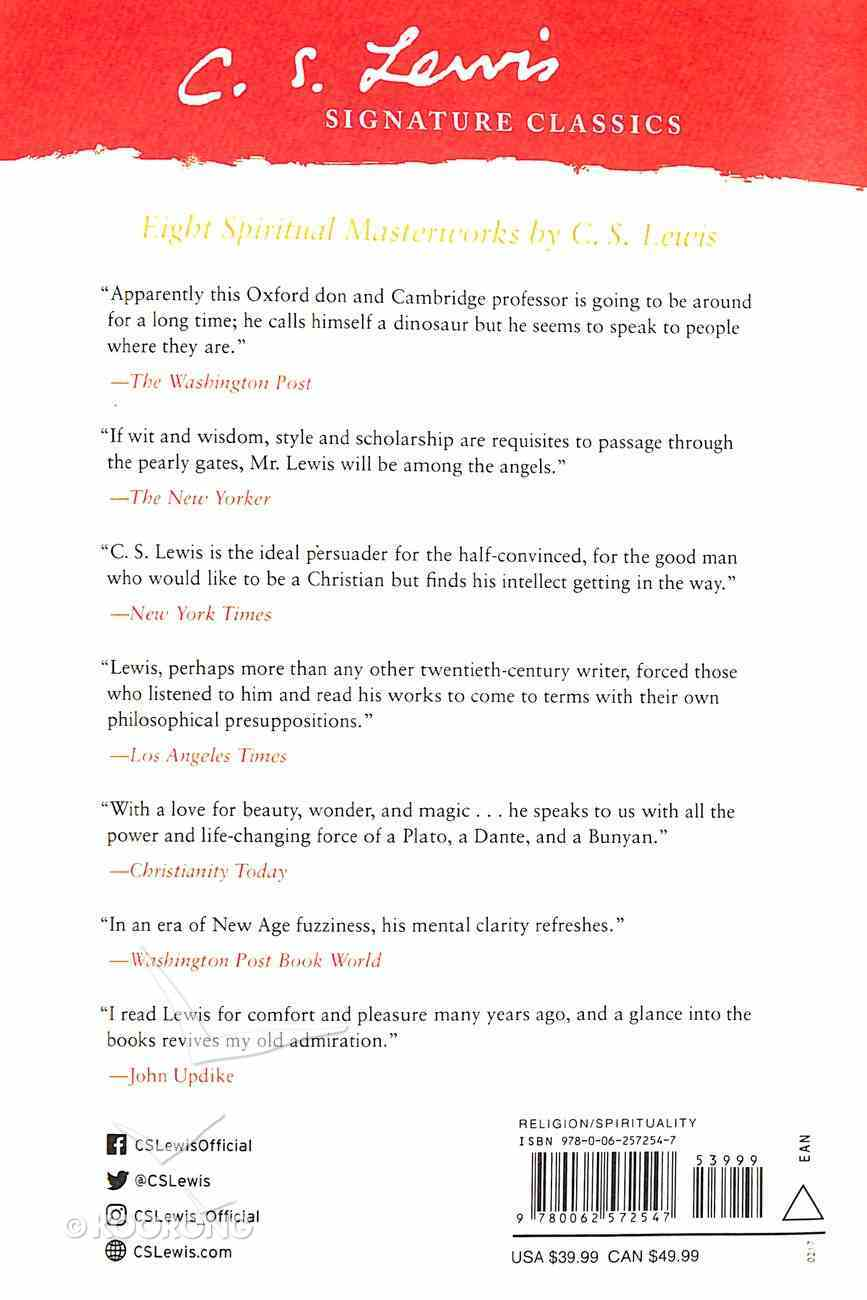 The Lewis Signature Classics: The An Anthology of 8 C S Lewis Titles Lewis Signature Classics: An Anthology of 8 C. S. Lewis Titles: Mere Christianity, the Screwtape Letters, Miracles, the Gre Paperback