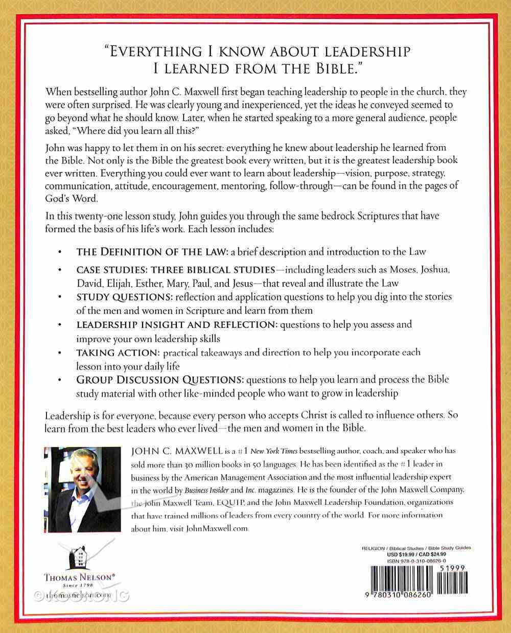 21 Laws of Leadership in the Bible: Principles of Leadership as Modeled By the Men and Women in Scripture Paperback