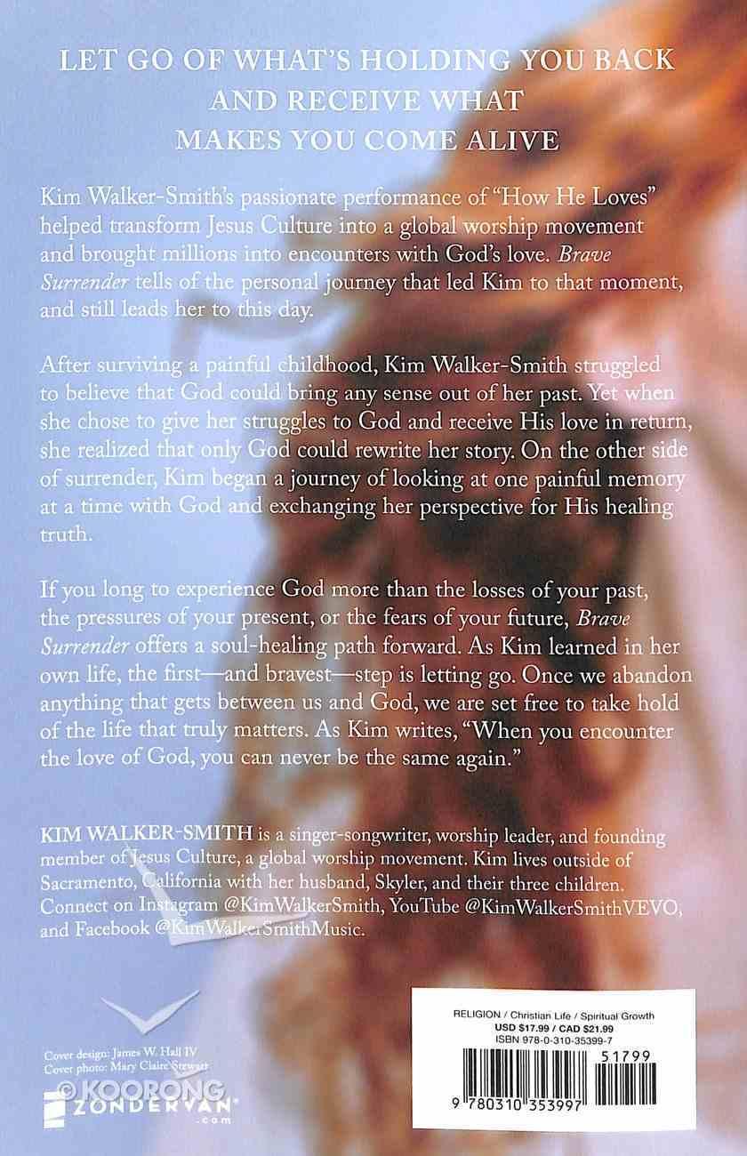 Brave Surrender: Let God's Love Rewrite Your Story Paperback