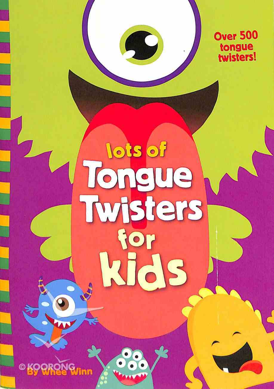 Lots of Tongue Twisters For Kids Paperback