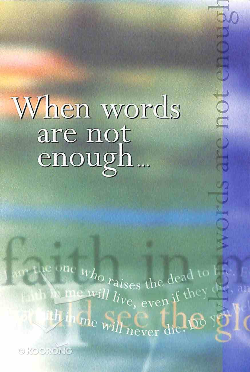 When Words Are Not Enough (Cev) Booklet