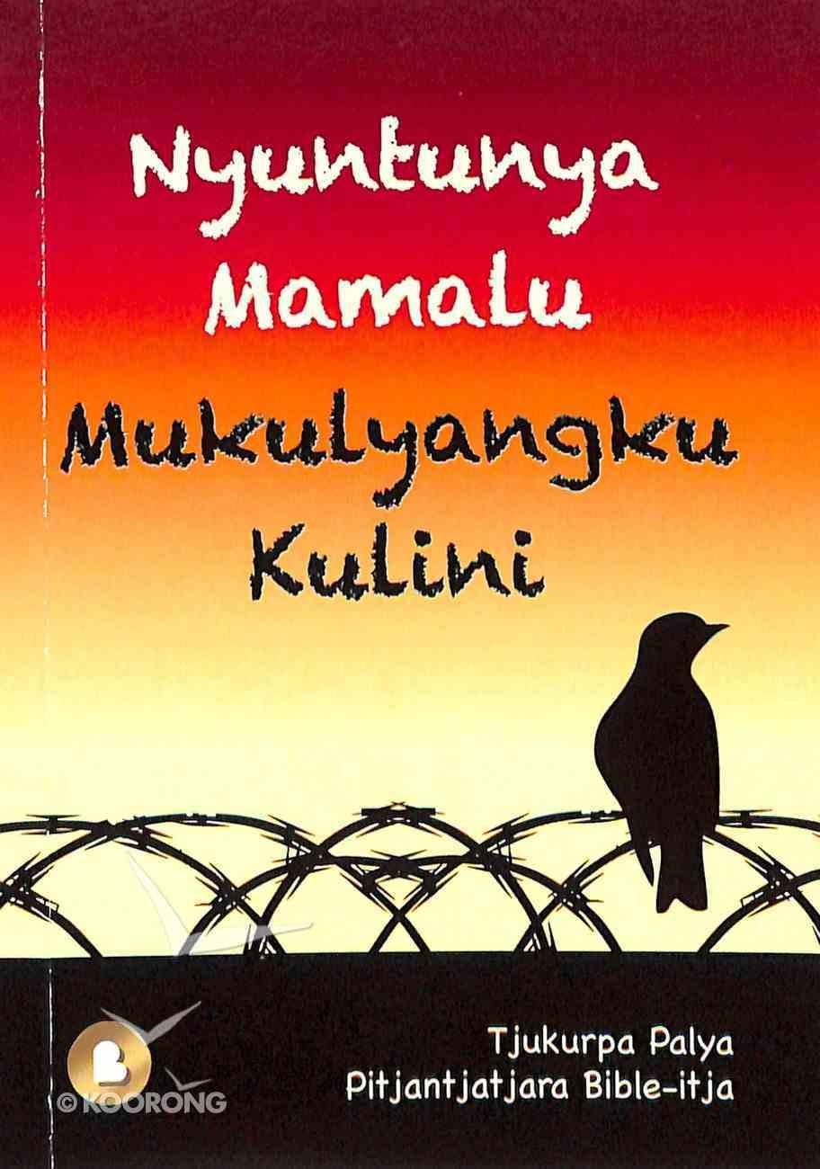 Free to Belong (The Father is Lovingly Thinking of You) (Nyuntunya Mamalu Mukulyangku Kulini - Pitjantjatjara) Booklet