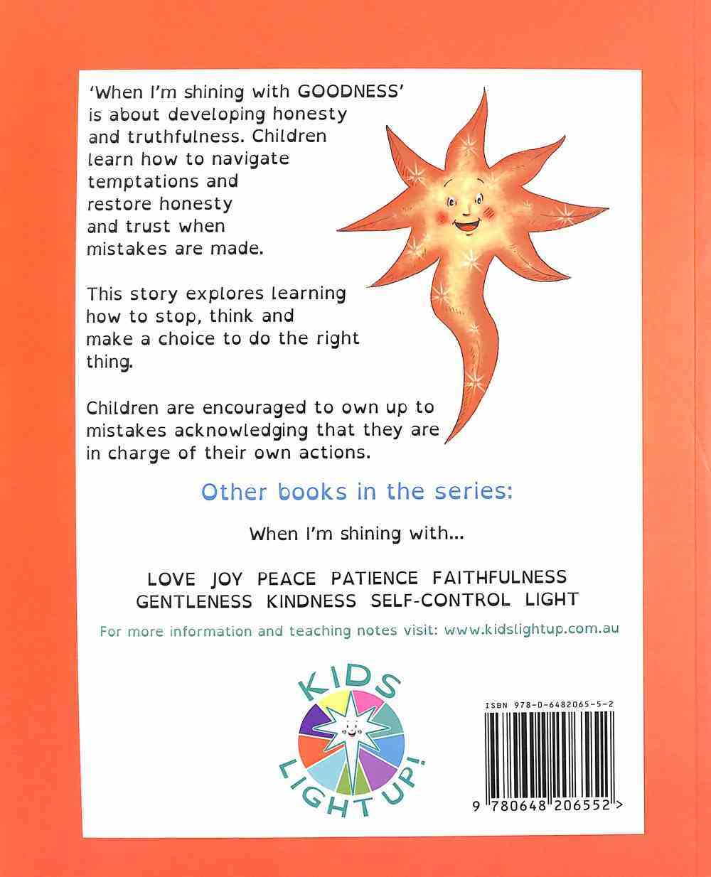 When I'm Shining With Goodness (When I'm Shining With... Series) Paperback