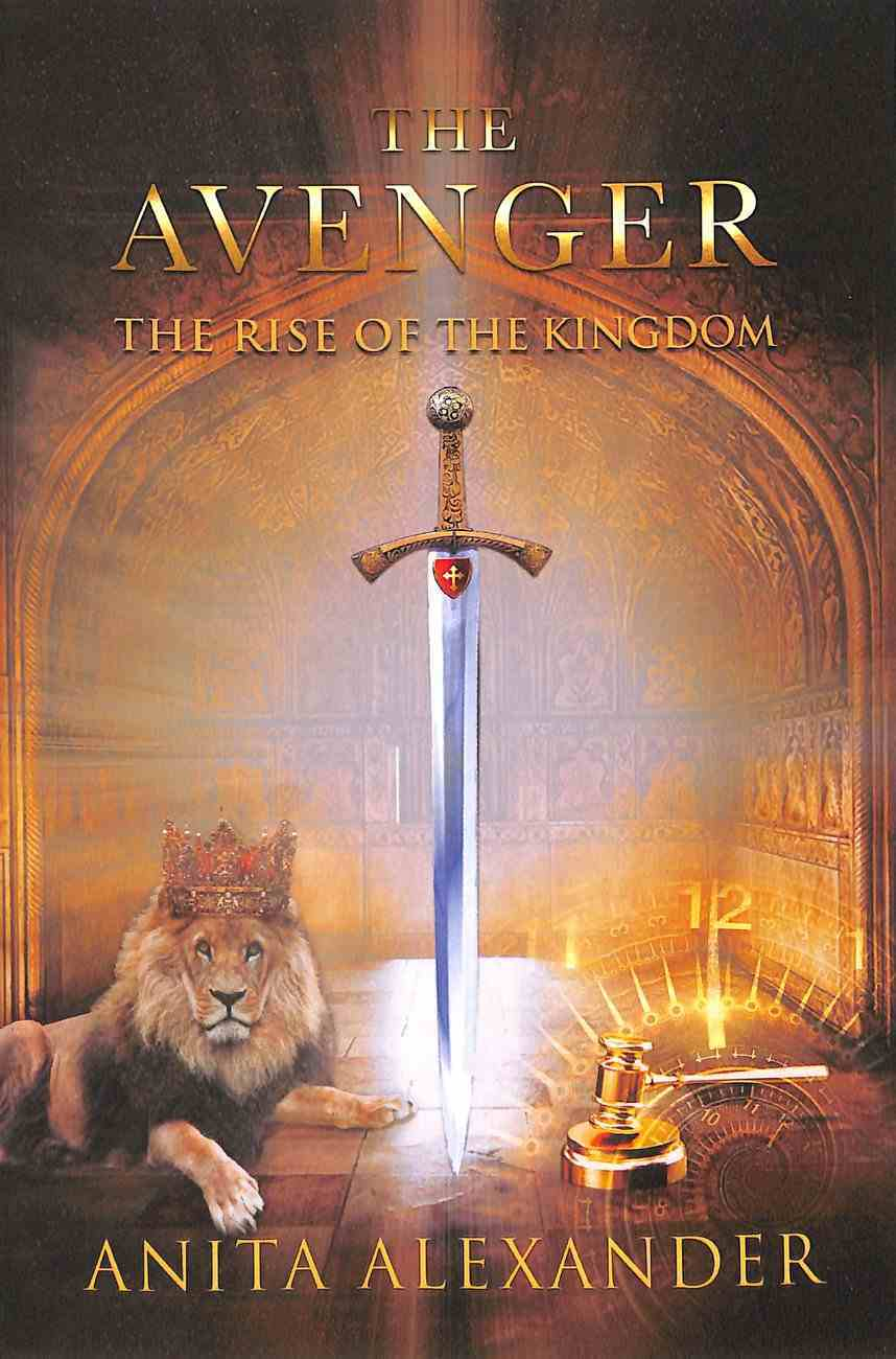 The Avenger: The Rise of the Kingdom Paperback
