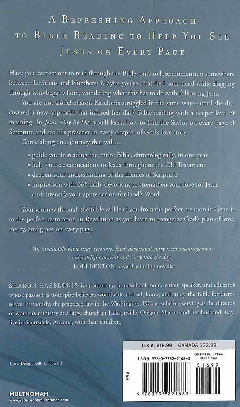 Jesus, Day By Day: A One-Year, Through-The-Bible Devotional to Help You See Him on Every Page Hardback