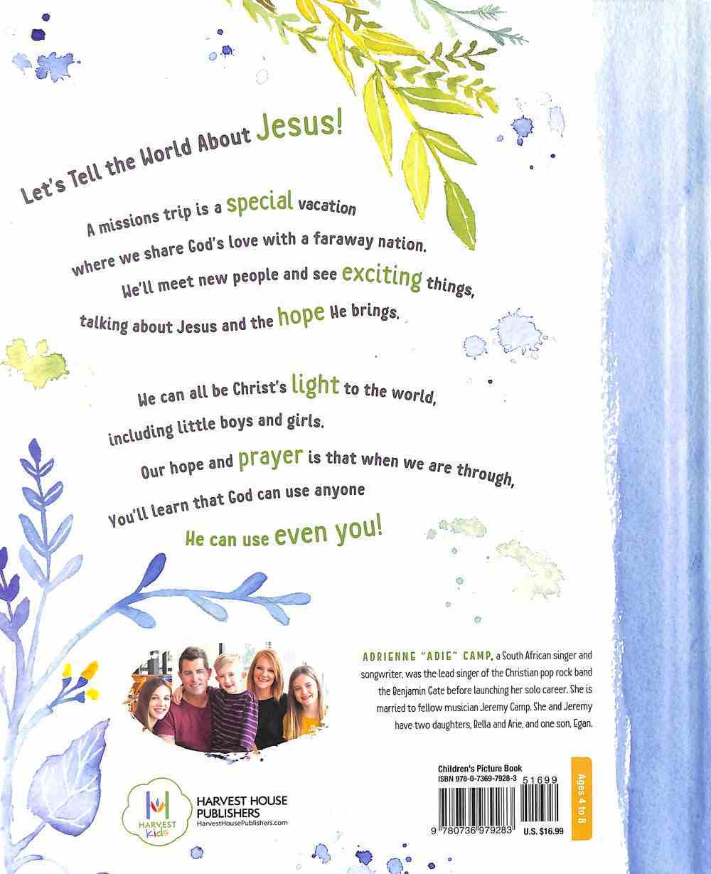 Even Me: The Adventure of Two Girls Reaching Out to Share God's Love Hardback