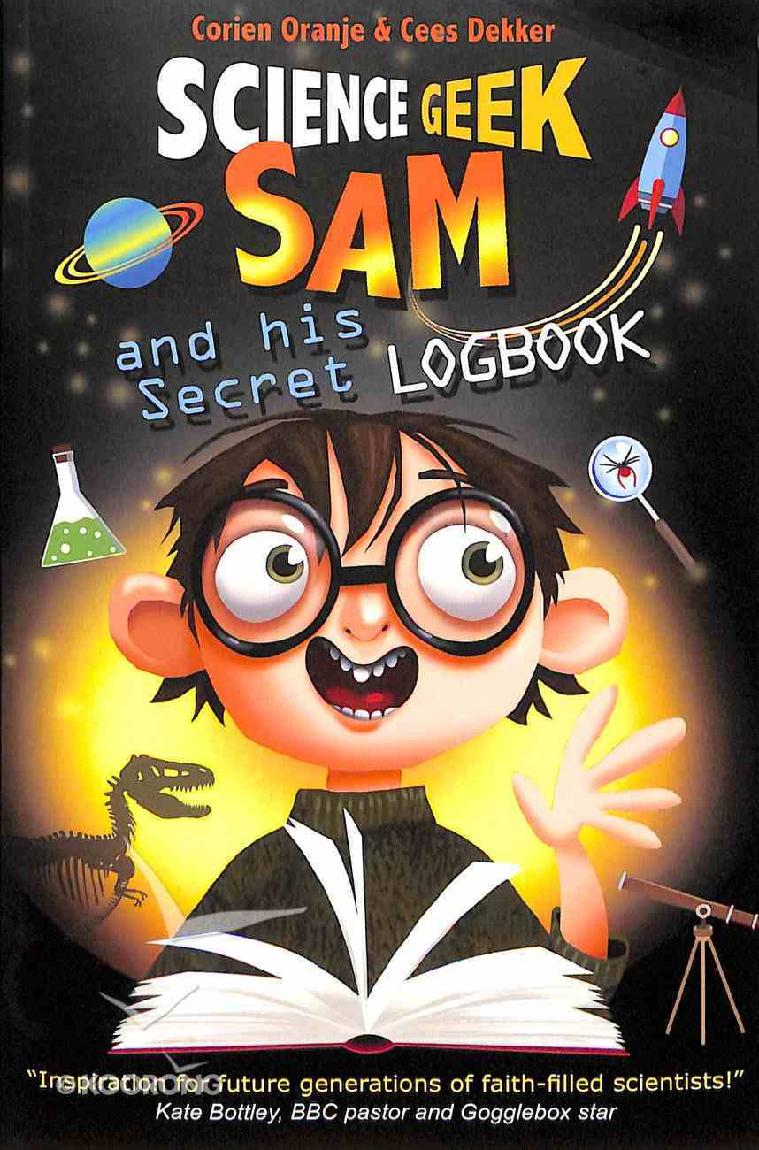Science Geek Sam and His Secret Logbook Paperback