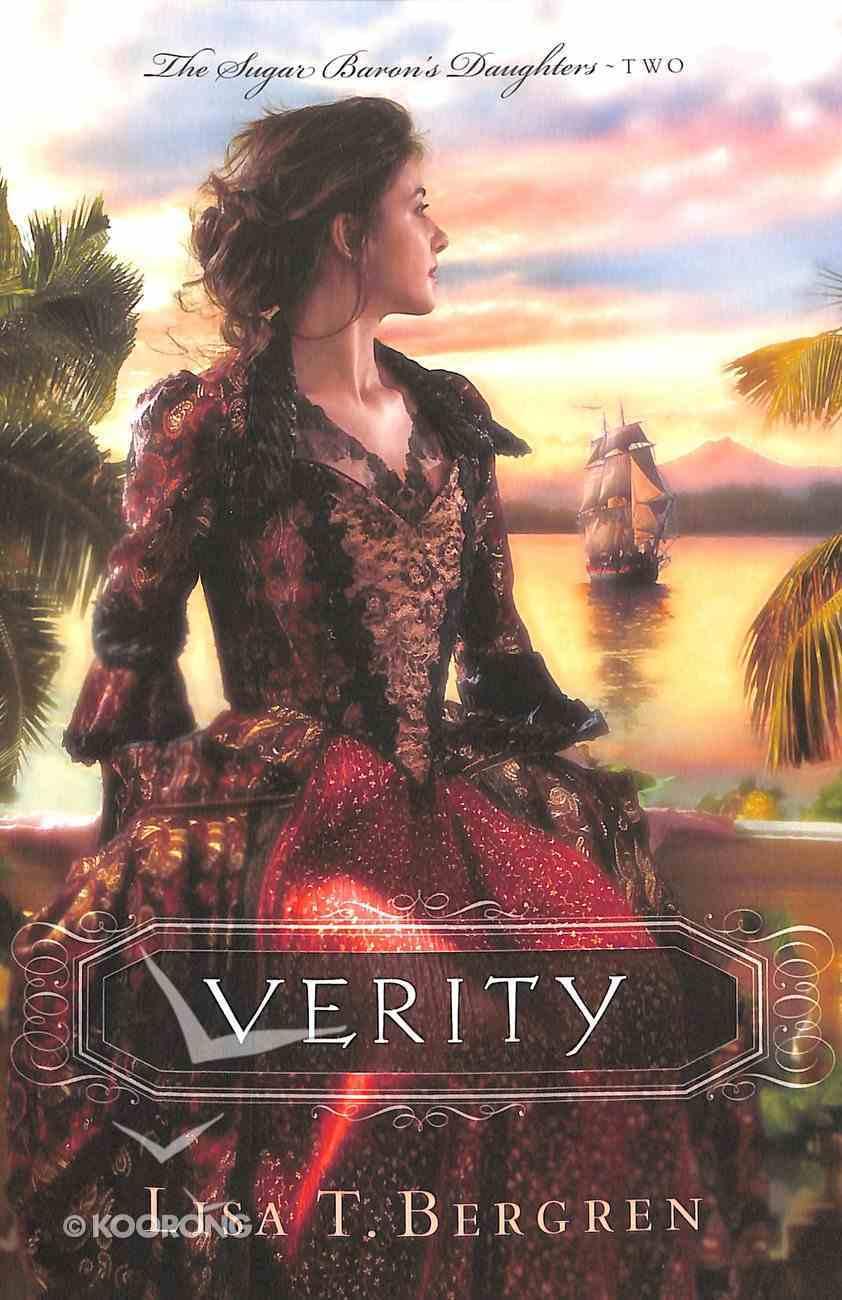 Verity (#02 in Sugar Baron's Daughters Series) Paperback