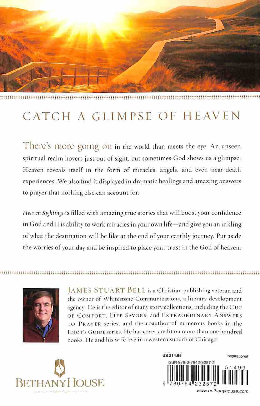 Heaven Sightings: Angels, Miracles, and Glimpses of the Afterlife Paperback