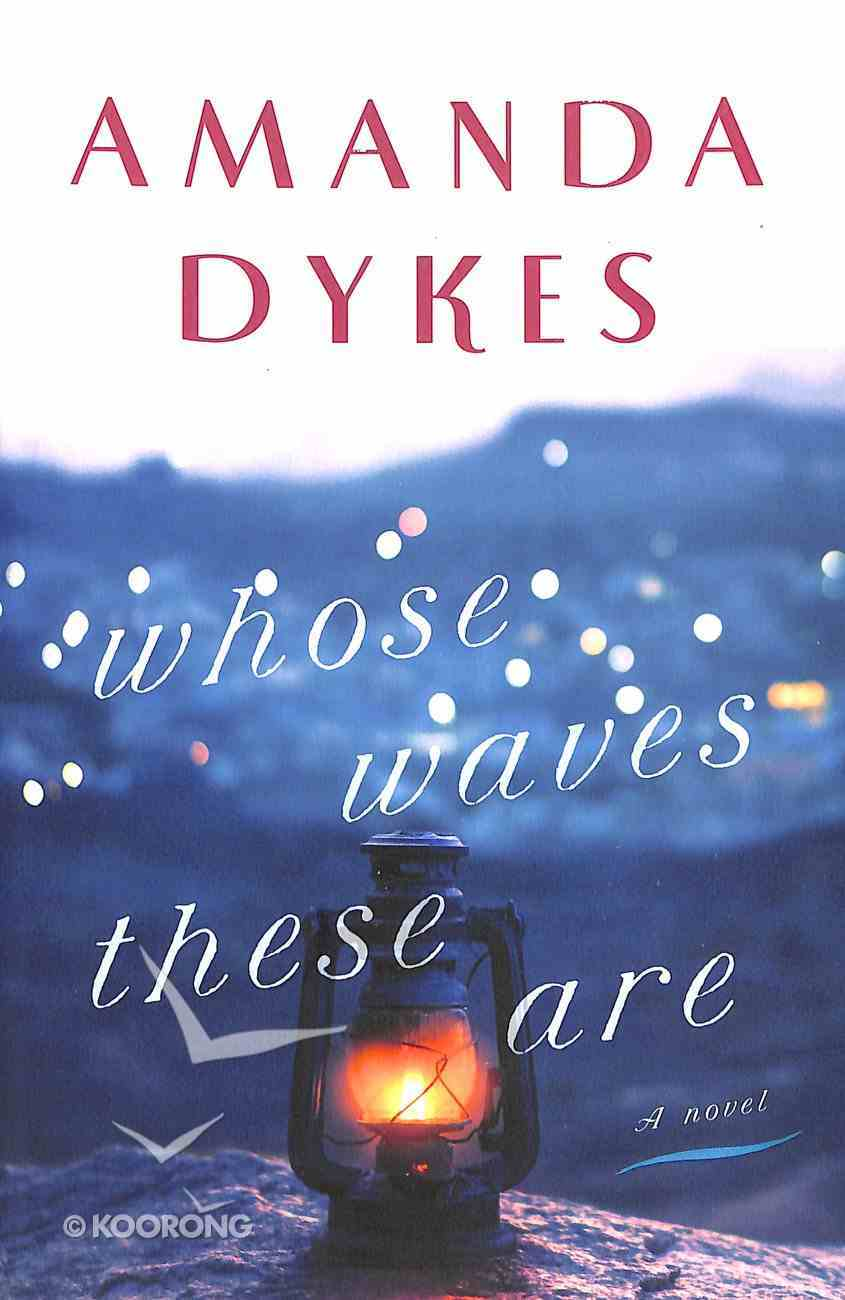 Whose Waves These Are Paperback