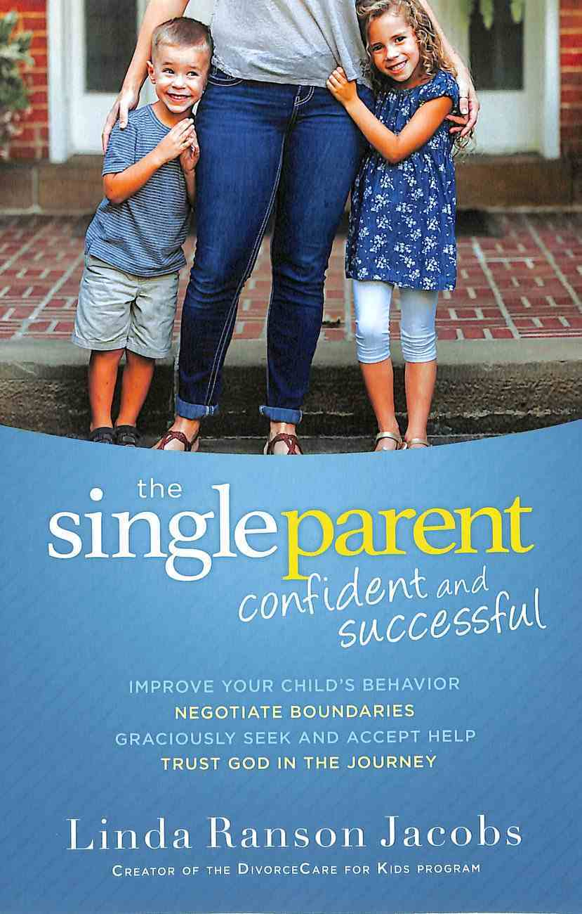 The Single Parent: Confident and Successful Paperback