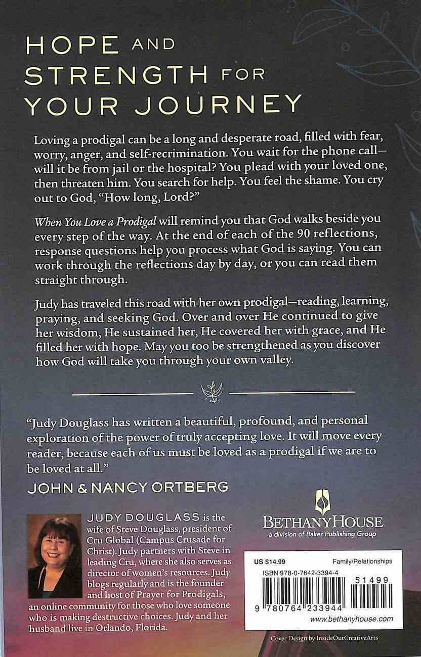 When You Love a Prodigal: 90 Days of Grace For the Wilderness Paperback