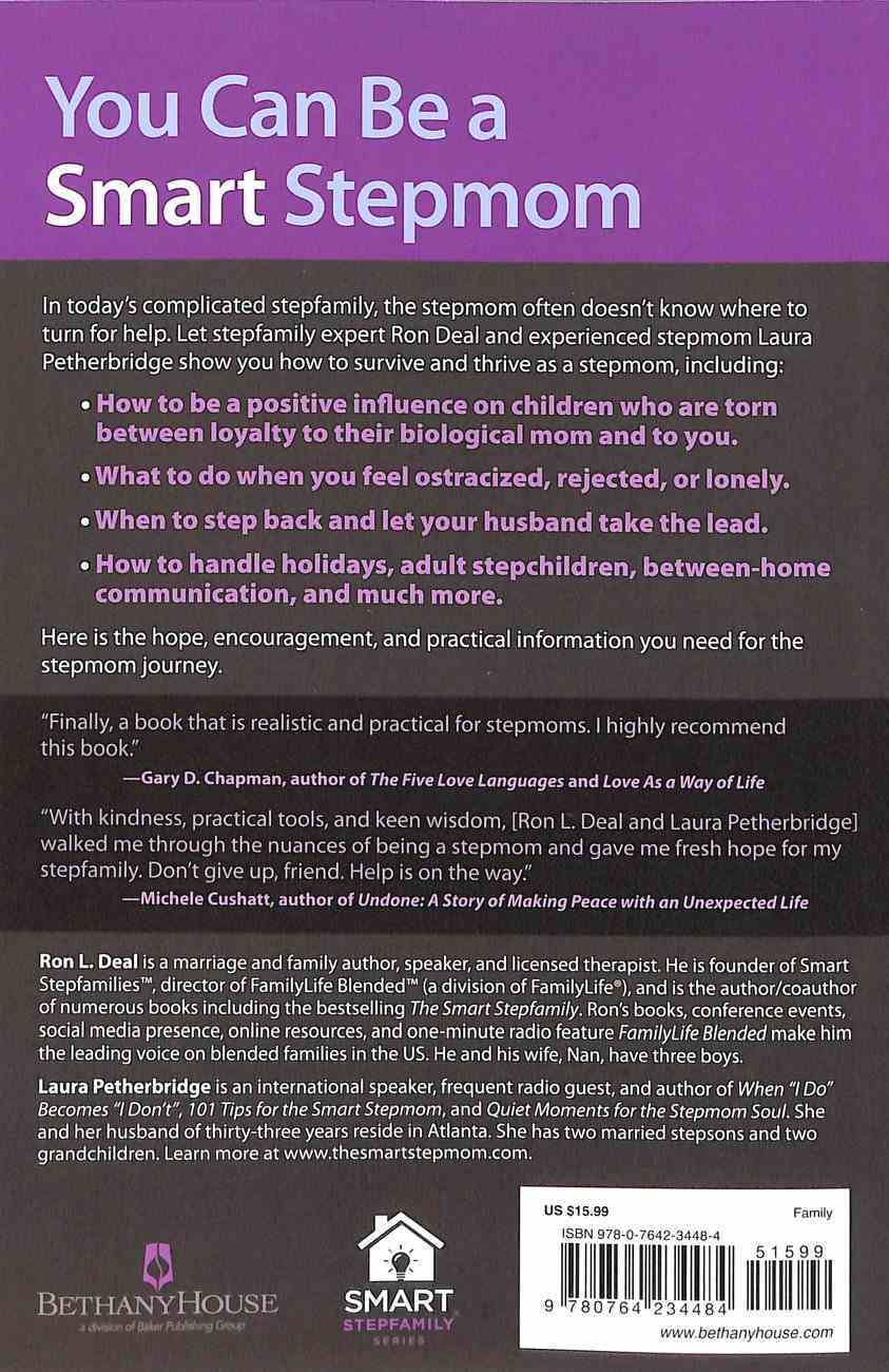 The Smart Stepmom: Practical Steps to Help You Thrive Paperback