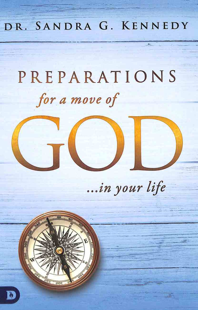Preparations For a Move of God in Your Life Paperback