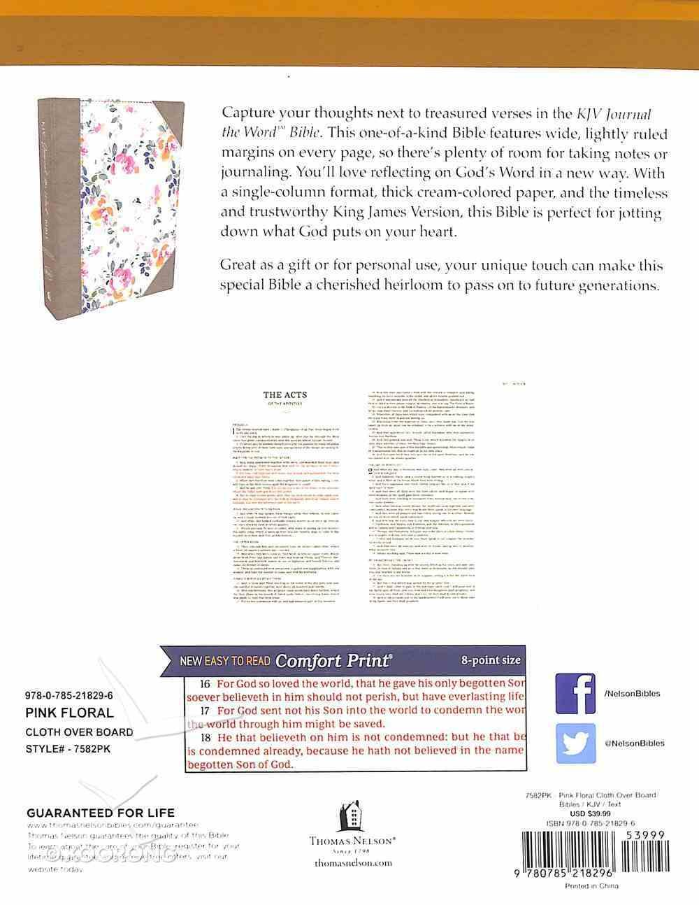 KJV Journal the Word Bible Pink Floral (Red Letter Edition) Hardback