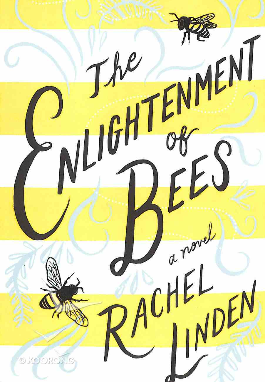 The Enlightenment of Bees Paperback