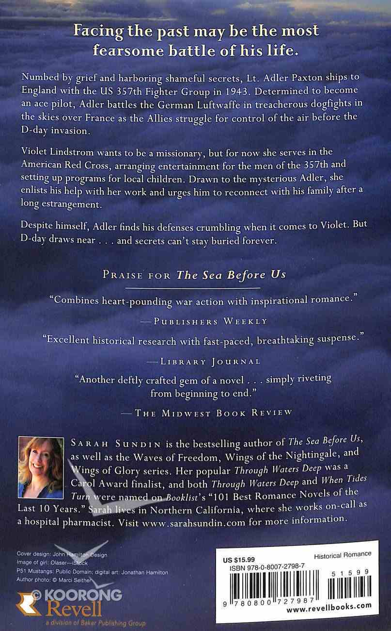 The Sky Above Us (#02 in Sunrise At Normandy Series) Paperback