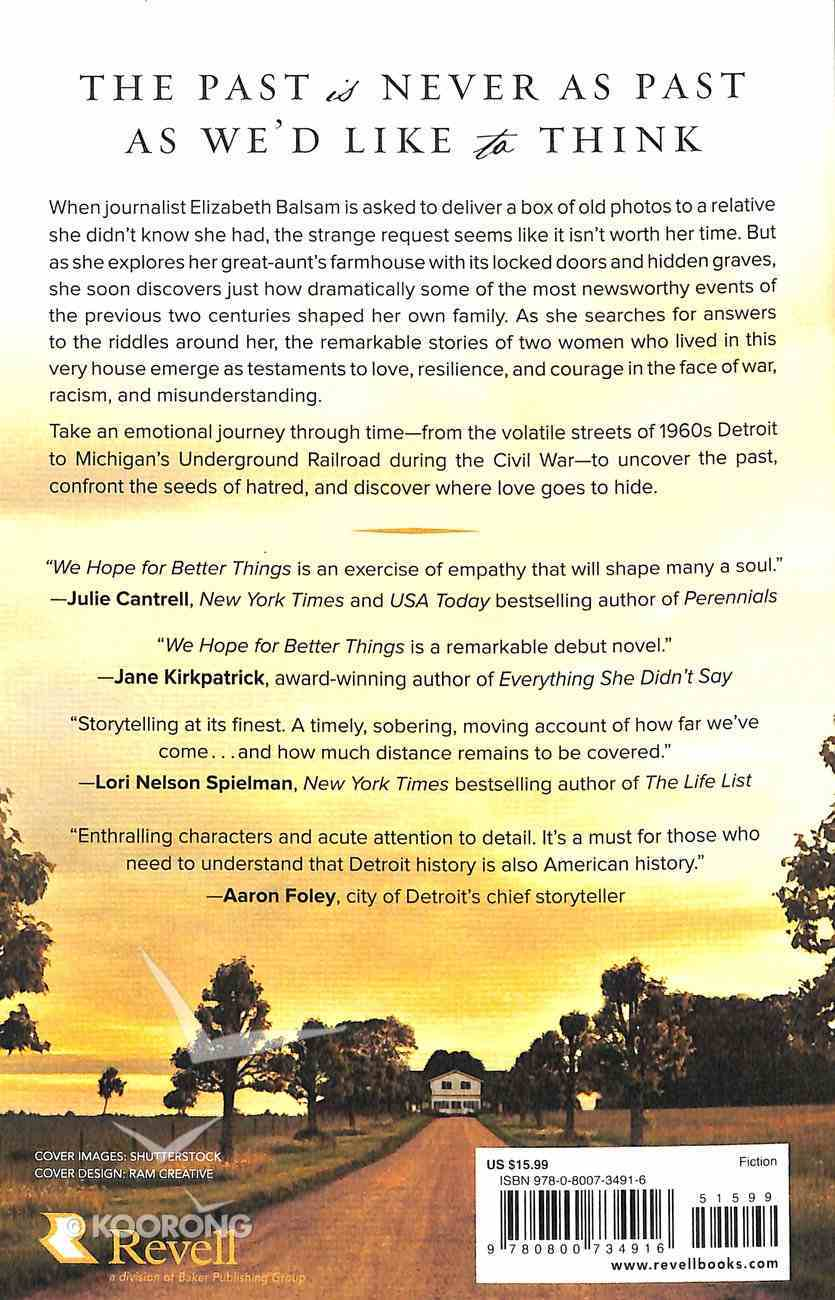 We Hope For Better Things Paperback