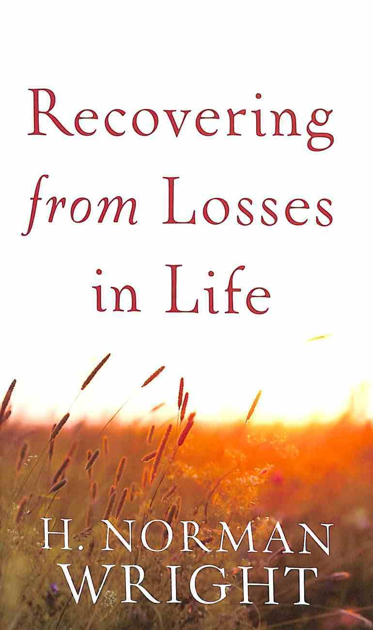 Recovering From Losses in Life Paperback