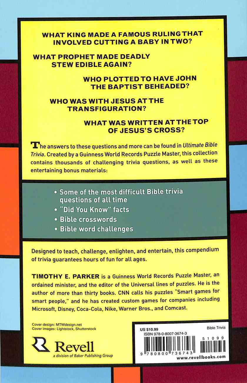 Ultimate Bible Trivia: Questions, Puzzles, and Quizzes From Genesis to Revelation Paperback