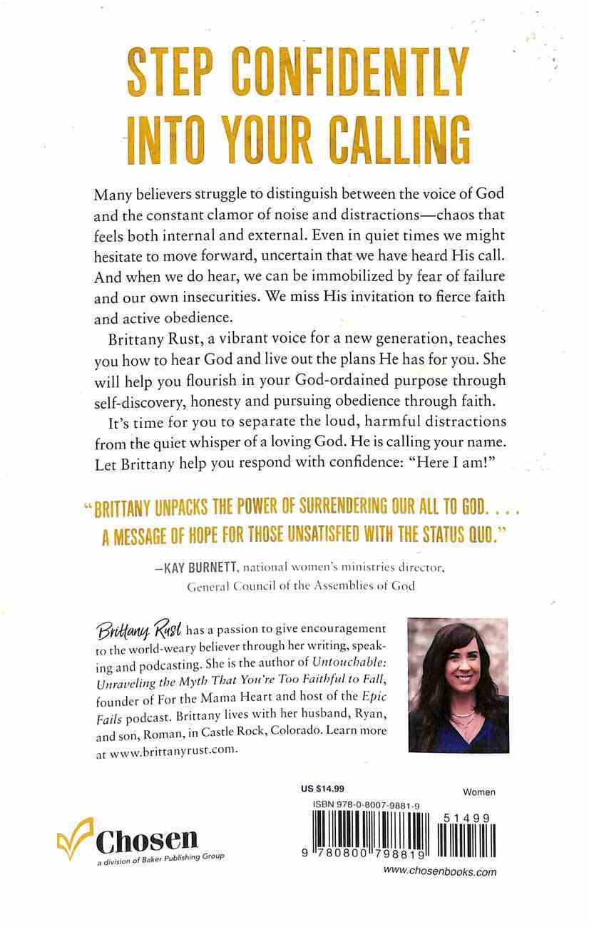 Here I Am: Responding When God Calls Your Name Paperback