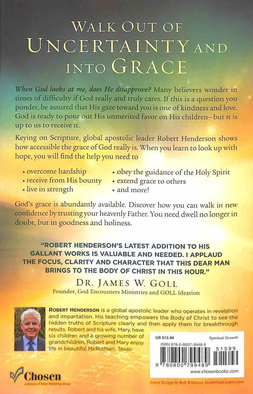 Operating in the Power of God's Grace: Discover the Secret of Fruitfulness Paperback