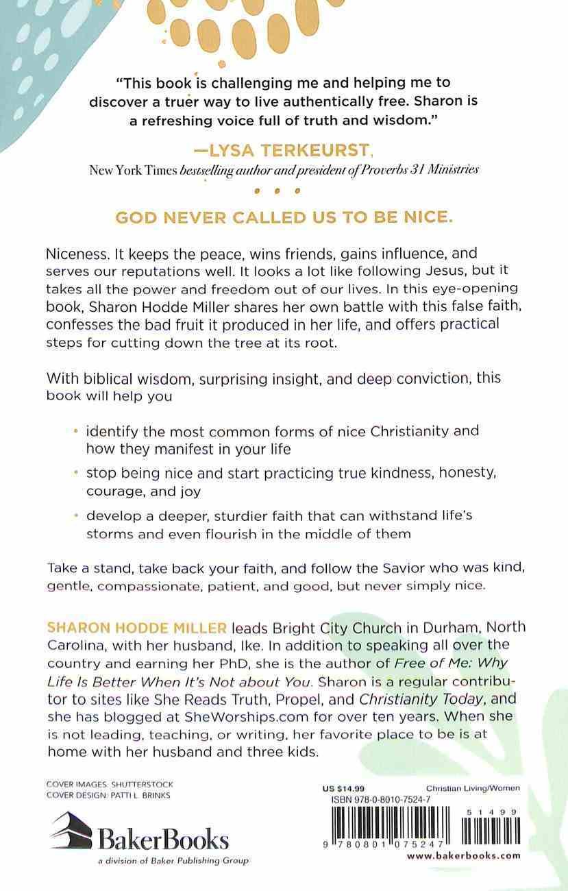 Nice: Why We Love to Be Liked and How God Calls Us to More Paperback