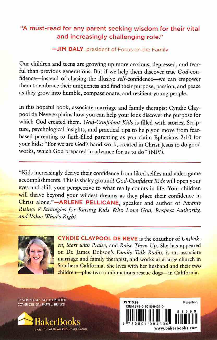 God-Confident Kids: Helping Your Child Find True Purpose, Passion, and Peace Paperback