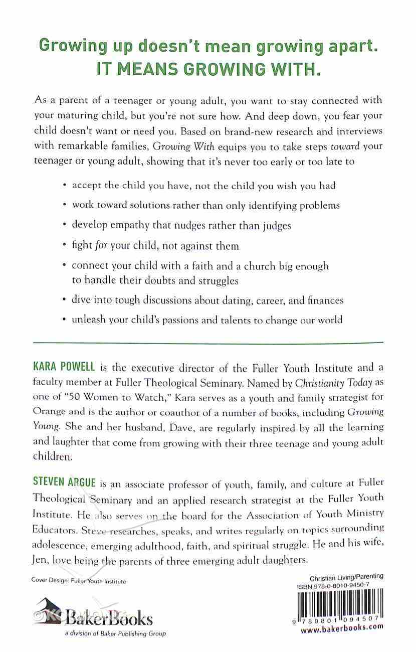 Growing With: Every Parent's Guide to Helping Teenagers and Young Adults Thrive in Their Faith, Family and Future Paperback