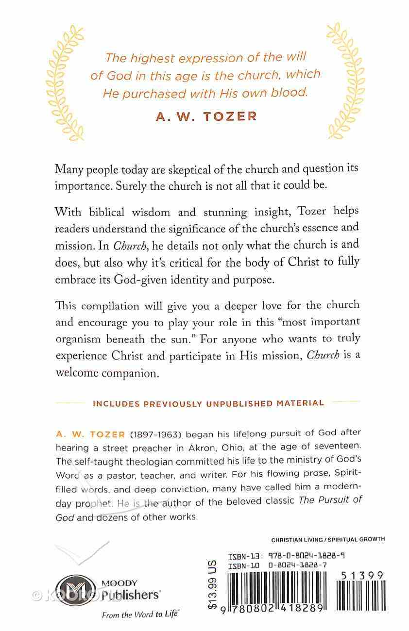 Tci: Church: Living Fully as the People of God - Collected Insights From Aw Tozer (Aw Tozer Collected Insights Series) Paperback