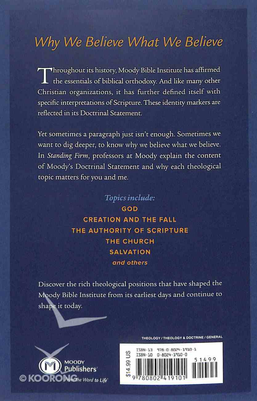 Standing Firm: The Doctrinal Commitment of the Moody Bible Institute Paperback