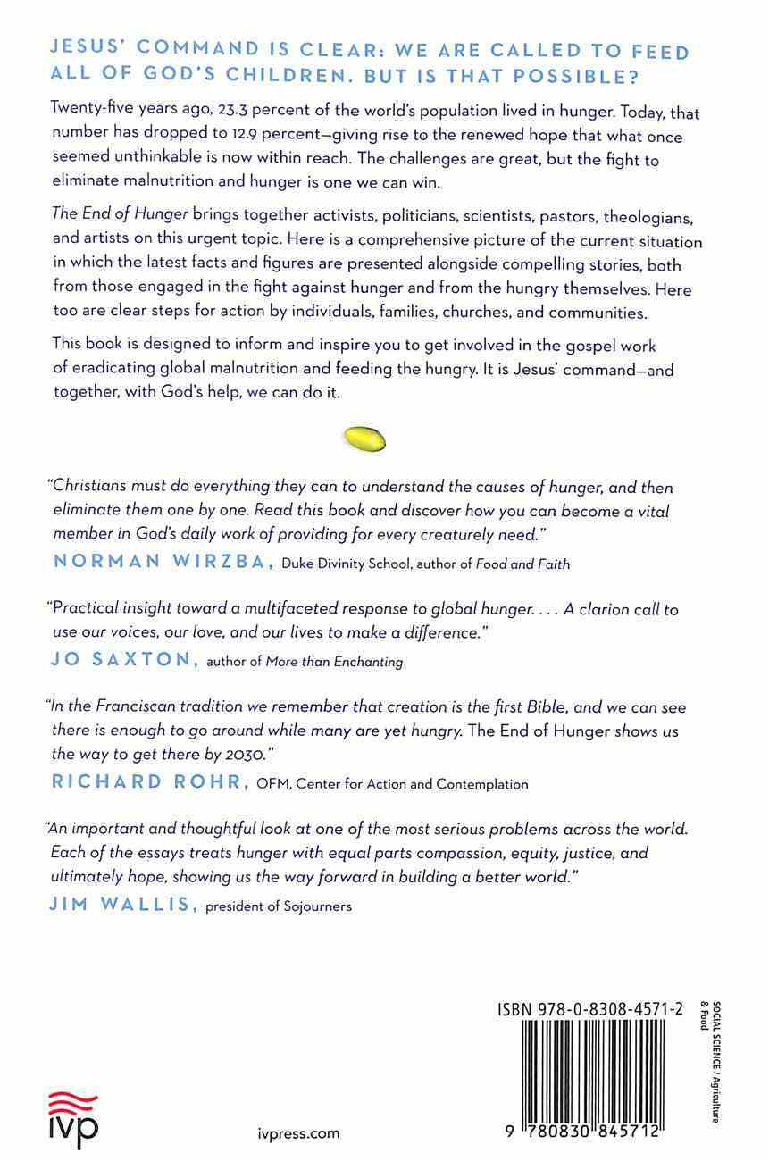The End of Hunger: Renewed Hope For Feeding the World Paperback
