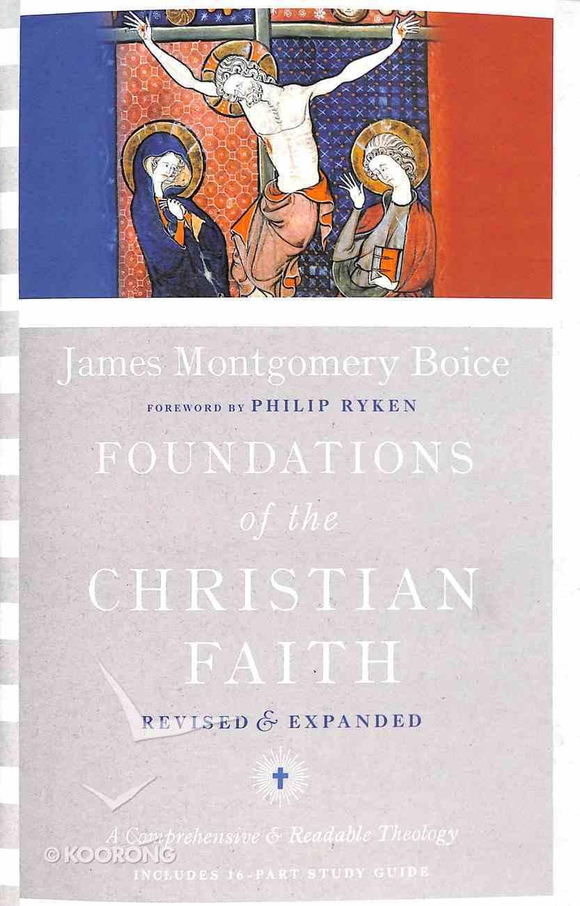 Foundations of the Christian Faith (& Expanded) Hardback