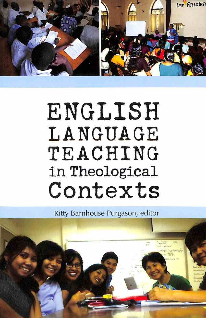 English Language Teaching in Theological Contexts Paperback